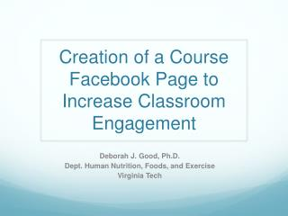 Creation of a Course Facebook Page to Increase Classroom Engagement