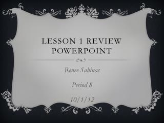 Lesson 1 Review PowerPoint