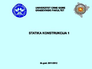 UNIVERZITET CRNE GORE GRAĐEVINSKI FAKULTET