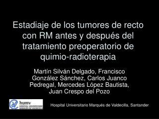 Hospital Universitario Marqués de Valdecilla, Santander
