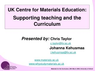 UK Centre for Materials Education: Supporting teaching and the Curriculum