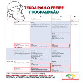 TENDA PAULO FREIRE PROGRAMA��O *
