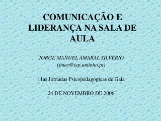COMUNICAÇÃO E LIDERANÇA NA SALA DE AULA