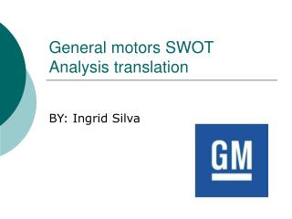 General motors SWOT Analysis translation