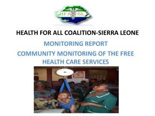 HEALTH FOR ALL COALITION-SIERRA LEONE