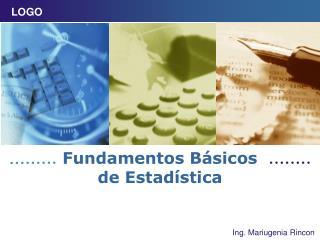 Fundamentos Básicos de  Estadística