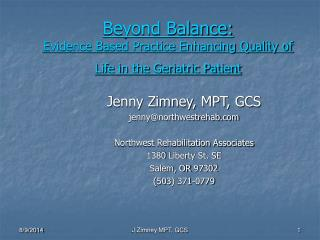 Beyond Balance: Evidence Based Practice Enhancing Quality of Life in the Geriatric Patient