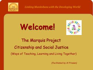 Welcome! The Marquis Project  Citizenship and Social Justice
