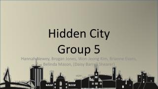 Hidden City Group 5