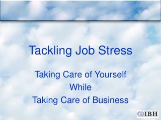 Tackling Job Stress