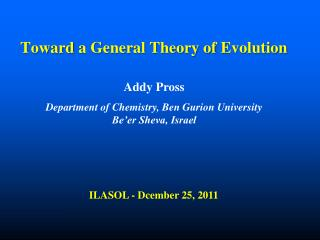 Toward  a General Theory of  Evolution