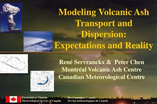 Modeling Volcanic Ash  Transport and Dispersion: Expectations and Reality