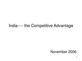 India---- the Competitive Advantage