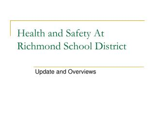 Health and Safety At Richmond School District