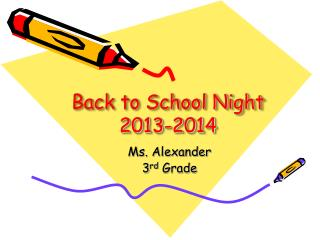 Back to School Night 2013-2014