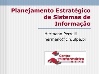 Planejamento Estratégico de Sistemas de Informação
