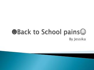 ?Back to School pains?