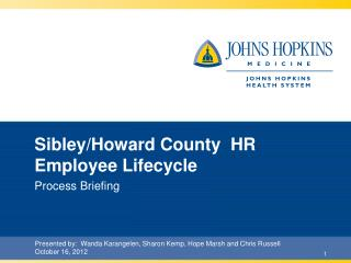 Sibley/Howard County  HR Employee Lifecycle