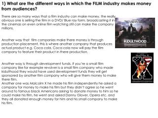 1) What are the different ways in which the FILM industry makes money from audiences?