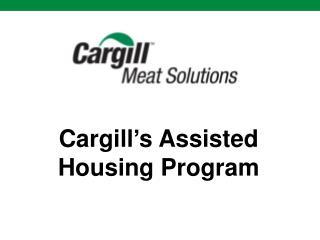 Cargill's Assisted Housing Program
