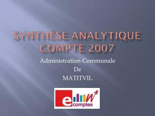 Synth�se Analytique Compte  2007