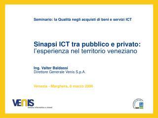 Sinapsi ICT tra pubblico e privato: l'esperienza nel territorio veneziano