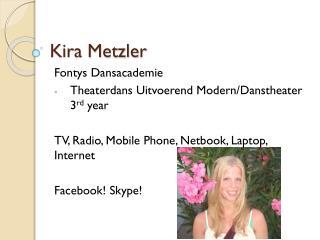 Kira Metzler