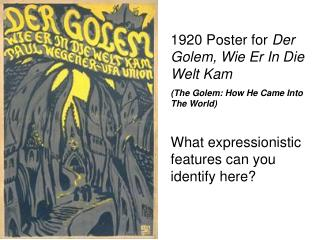 1920 Poster for  Der Golem, Wie Er In Die Welt Kam (The Golem: How He Came Into The World)