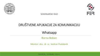SEMINARSKI RAD DRUŠTVENE APLIKACIJE ZA KOMUNIKACIJU Whatsapp