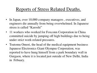 Reports of Stress Related Deaths.