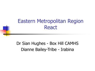 Eastern Metropolitan Region  React