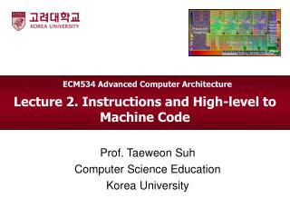 Lecture 2. Instructions and High-level to Machine Code