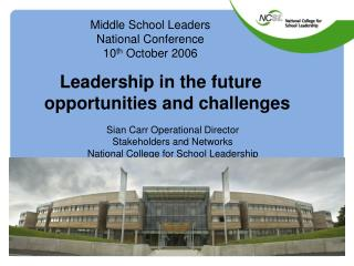 Middle School Leaders National Conference 10 th  October 2006