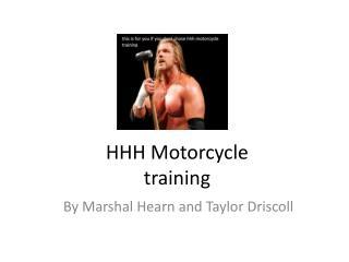 HHH Motorcycle training
