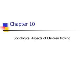 Sociological Aspects of Children Moving