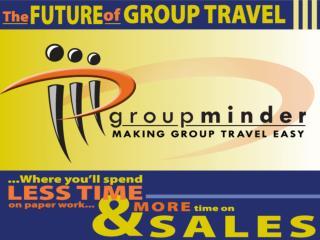 GroupMinder & Client Base