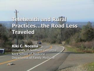 Telehealth and Rural Practices…the Road Less Traveled
