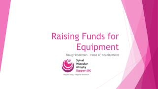 Raising Funds for Equipment