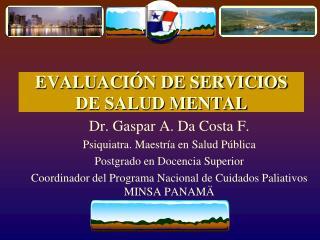 EVALUACIÓN DE SERVICIOS DE SALUD MENTAL