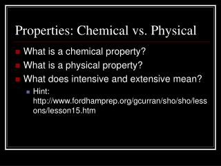 Properties: Chemical vs. Physical