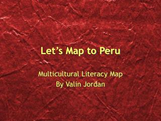 Let s Map to Peru