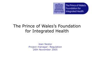 Jean Nestor  Project manager: Regulation 26th November 2005