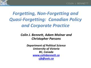 Forgetting, Non-Forgetting and Quasi-Forgetting:  Canadian Policy and Corporate Practice