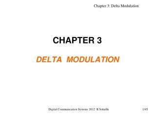 CHAPTER 3 DELTA  MODULATION