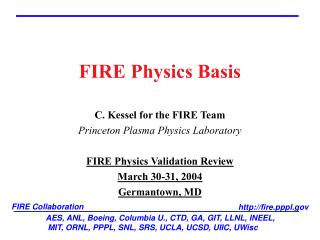 FIRE Physics Basis