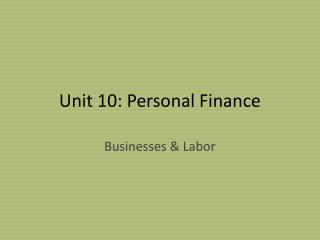 Unit 10:  Personal Finance