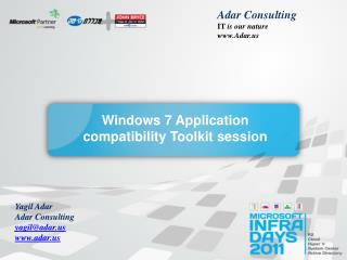 Windows 7 Application compatibility Toolkit session