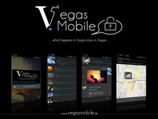 Warum Vegas Mobile?