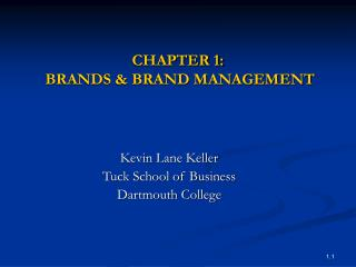 CHAPTER 1:  BRANDS  BRAND MANAGEMENT