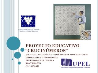 """PROYECTO EDUCATIVO """"CRUCINÚMEROS"""""""